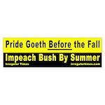 Pride Goeth Before the Fall Bumper Sticker