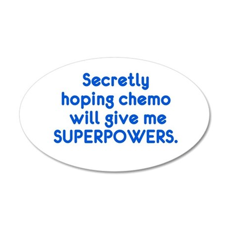 Funny Cancer Chemo Superpowers Wall Decal