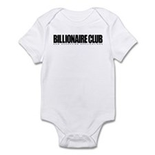 Billionaire Club - Now Accept Infant Bodysuit