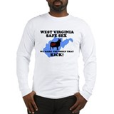 WEST VIRGINIA SAFE SEX SHIRT  Long Sleeve T-Shirt