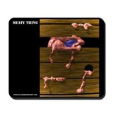 Meaty Thing - Mousepad