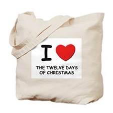 I love the twelve days of christmas Tote Bag