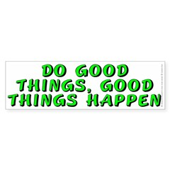 Do good things - Sticker (Bumper 10 pk)