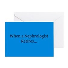 nephrologist retired card 3 Greeting Card