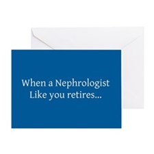 Nephrologist retired card 1 Greeting Card
