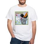 Bantam Chickens White T-Shirt