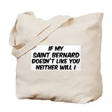 If my Saint Bernard Tote Bag
