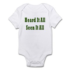 Heard and Seen It All Infant Bodysuit
