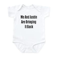 Me & Justin Are Bringing It Back Infant Bodysuit