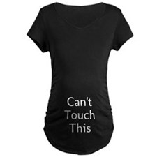 Cant Touch This - Maternity Tshirt Maternity T-Shi
