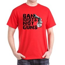 Ban Idiots, Not Guns T-Shirt