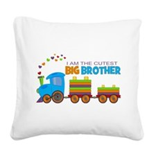 I am the Cutest Big Brother - Train Square Canvas