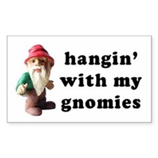 Hangin' with my Gnomies Rectangle Decal