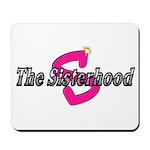 The Sisterhood Mousepad