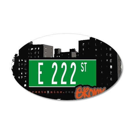 E 222 St 35x21 Oval Wall Decal