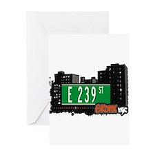 E 239 St Greeting Card