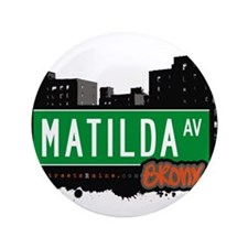 "Matilda Ave 3.5"" Button"