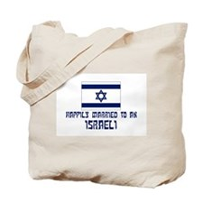 Happily Married To Israeli Tote Bag