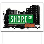 Shore Dr Yard Sign