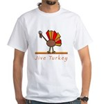 Jive Turkey White T-Shirt