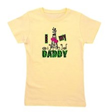 I Love my oilfield daddy Girl's Tee