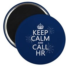"Keep Calm and Call H.R. 2.25"" Magnet (10 pack)"