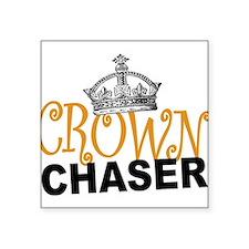 Crown Chaser Sticker