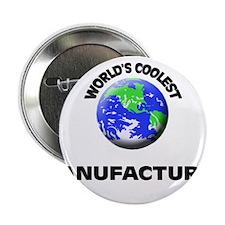 "World's Coolest Manufacturer 2.25"" Button"