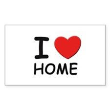 I love home Rectangle Decal