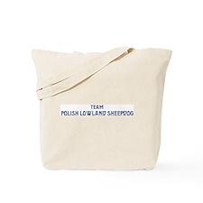 Team Polish Lowland Sheepdog Tote Bag