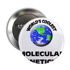 "World's Coolest Molecular Geneticist 2.25"" Button"