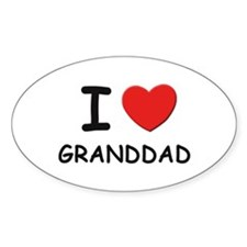 I love granddad Oval Decal