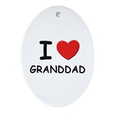 I love granddad Oval Ornament