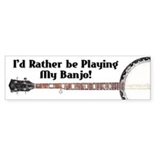 Playing My Banjo Bumper Bumper Sticker
