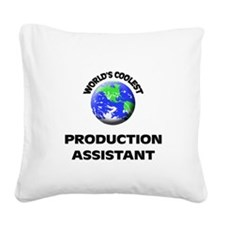 World's Coolest Production Assistant Square Canvas