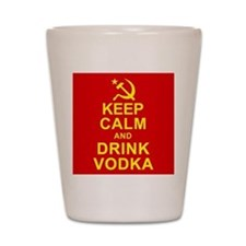 Keep Calm and Drink Vodka Shot Glass