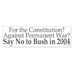 Pro-Constitution, Anti-War, Anti-Bush 04