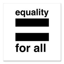 """equality for all Square Car Magnet 3"""" x 3"""""""