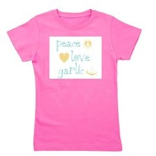 PeaceLoveGarlic.png Girl's Tee