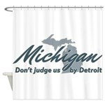 Michigan Dont Judge Shower Curtain