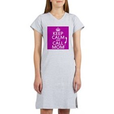 Keep Calm and Call Mom Women's Nightshirt
