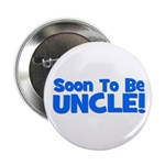 Soon To Be Uncle! Blue Button