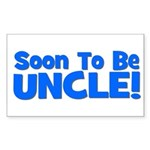 Soon To Be Uncle! Blue Rectangle Sticker