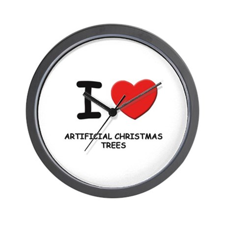 I love artificial christmas trees Wall Clock