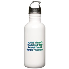 Want good karma? Stainless Water Bottle 1.0L