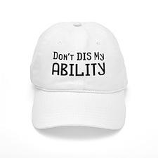 Don't Ability Baseball Cap