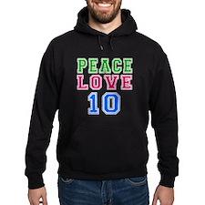 Peace Love 8 birthday designs Hoodie