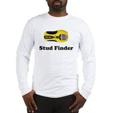"""Stud Finder"" Long Sleeve T-Shirt"