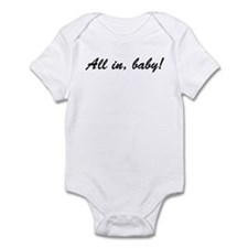 All in, baby! Onesie