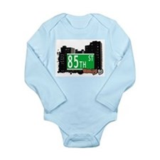 85th street, BROOKLYN, NYC Long Sleeve Infant Body